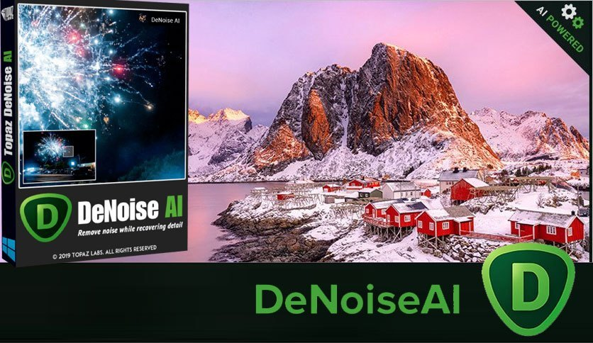 Topaz DeNoise AI 2.2.5 Full Crack Download